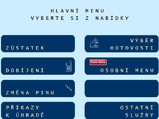 Menu na obrazovkách bankomatů Ćeské spořitelny